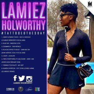 DOWNLOAD Lamiez Holworthy TattoedTuesday 57 (The Morning Flava Mix) Mp3