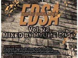 DOWNLOAD Mvume Coco Exotic Deep Soulful Anthems Vol. 28 Mix Mp3