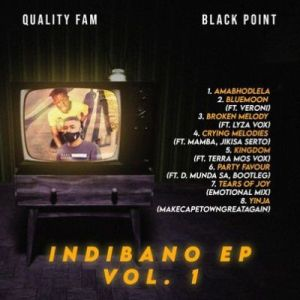 DOWNLOAD Quality Fam & BlaqPoint Indibano EP Vol. 1. EP Zip