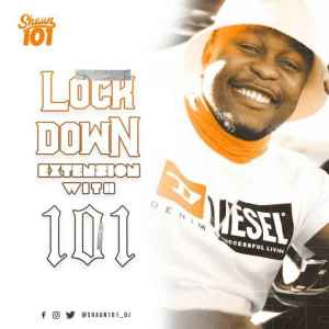 DOWNLOAD Shaun101 Lockdown Extension With 101 Episode 17 Mp3