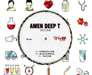Amen Deep T Vaccine EP Zip DOWNLOAD