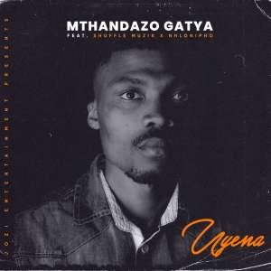 Mthandazo Gatya Uyena Ft. Shuffle Muzik & Nhlonipho Mp3 DOWNLOAD