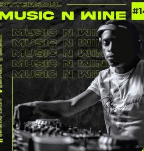 BitterSoul – Thee Music N' Wine Vol.14 Mix mp3 download