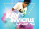 Kay Invictus – Birthday Mix mp3 download