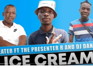 DJ Eater – Ice Cream Ft. The Presenter R & DJ Daniel mp3 download