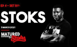 DJ Stoks – Matured Experience with Stoks Mix (Episode 4) mp3 download