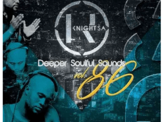 KnightSA89 & Masterband Blissfull – Deeper Soulful Sounds Vol. 86 Mix (Lets Vocal & Instru It Up) mp3 download
