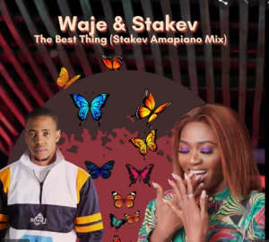 Waje – The Best Thing Ft. Stakev [Stakev Amapiano Mix] mp3 download