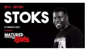Dj Stoks – Matured Experience With Stoks Episode 8 Mix mp3 download
