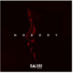 Malome Vector – Nobody mp3 download