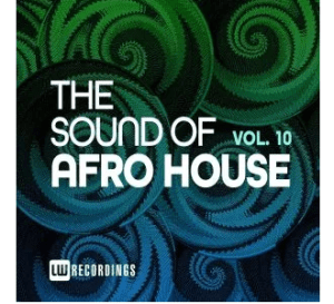 The Sound Of Afro House, Vol. 10 epl zip download