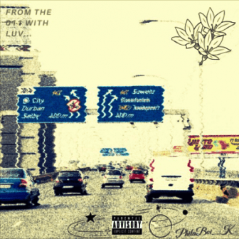 EP: PhilaBoi_K – From The 011 With Love Fakaza download