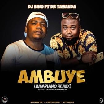 DJ Bino – Ambuye (Amapiano Remix) Ft. Dr Tawanda Fakazaok Mp3 Download