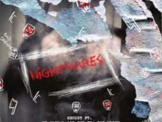 Ghoust – Nightmares Ft. Ex Global, Imp Tha Don, 25K & Krish Fakazaok Mp3 Download