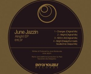 June Jazzin – Alright (DeejayKul meets Soultechnic Deepa Mix mp3 download