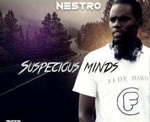 Album: Nestro Da Producer – Suspicious Minds zip download