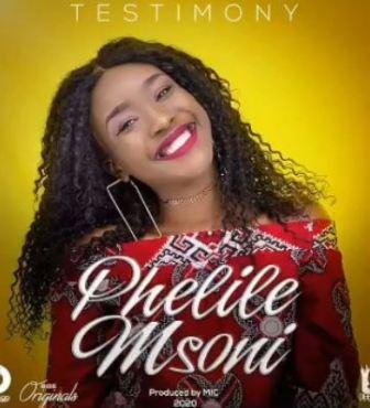 Phelile Msoni – Testimony mp3 download