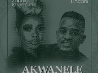 Zandie Khumalo & Lindani – Akwanele mp3 download