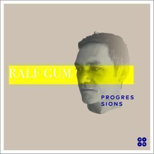 ALBUM: Ralf GUM – Progressions Download Zip