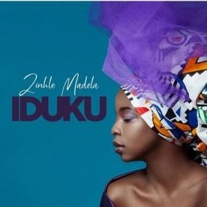EP: Zinhle Madela – IdukuFakaza Zip Download