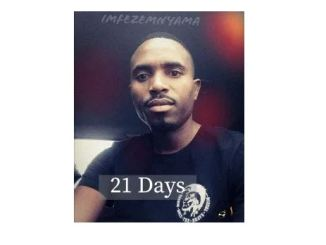 Imfezemnyama 21 Days Mp3 Download