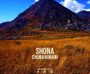 EP: Shona SA – Chimanimani mp3 download