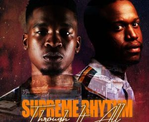 EP: Supreme Rhythm – Through It All zip download