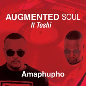 Augmented Soul & Toshi Amaphupho Mp3 Download