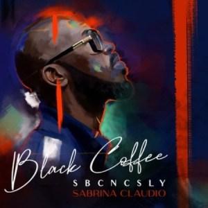 Black Coffee & Sabrina Claudio SBCNCSLY Mp3 Download