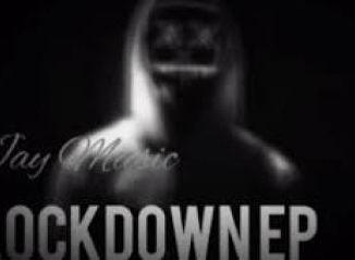 Jay Music Lockdown Mp3 Download