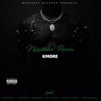 Kmore Ngiyekeleni Mp3 Download