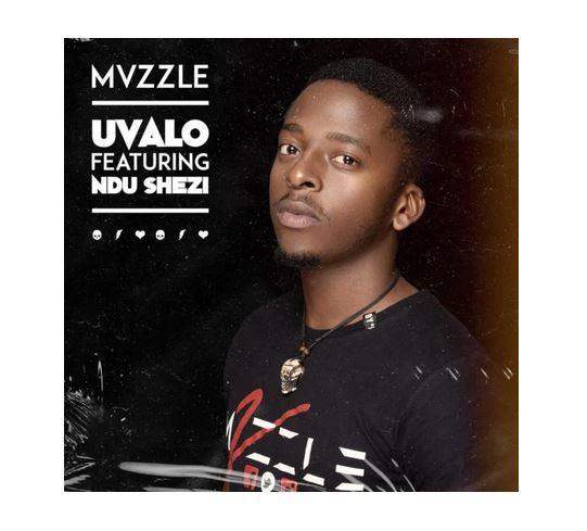 Mvzzle Uvalo Mp3 Download Ft. Ndu Shezi
