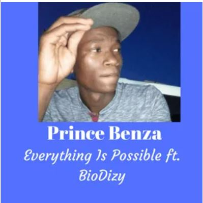 Prince Benza – Everything Is Possible