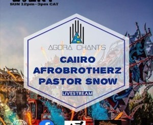 Download Afro Brotherz & Pastor Snow Agora Chants 7 Live Mix Mp3 Fakaza