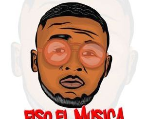 Fiso El Musica & Dj Shima Le Na Le Mp3 Download