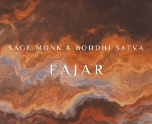 Download Sage Monk & Boddhi Satva FAJAR Ep Fakaza