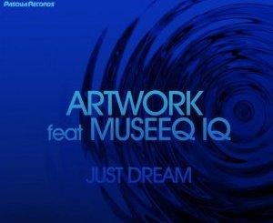 Download Artwork & Museeq IQ Just Dream Mp3 Fakaza