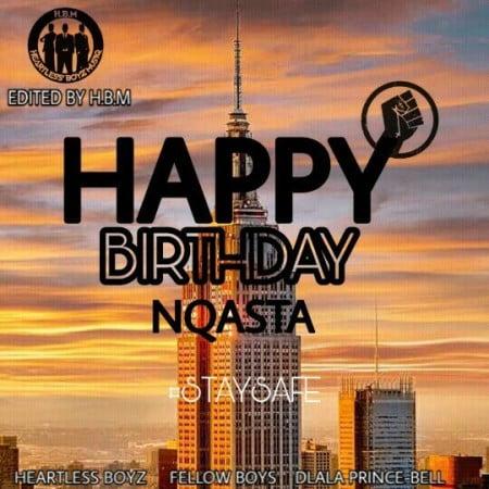 Fellow Boyz & Heartless Boyz Happy Birthday Nqasta Mp3 Fakaza Download