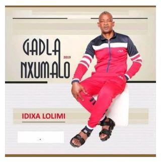 Gadla Nxumalo Idixa Lolimi Album Zip Download