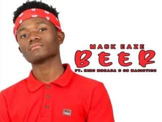 Mack Eaze Beer Mp3 Fakaza Download