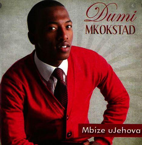 Dumi Mkokstad Umkhulu Mp3 Download Fakaza Gospel