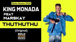 King Monada – ThuThuThu ft Marskay mp3 download