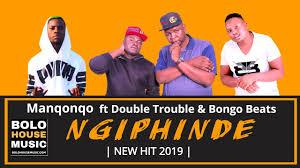 Manqonqo – Ngiphinde ft Double Trouble & Bongo Beats mp3 download