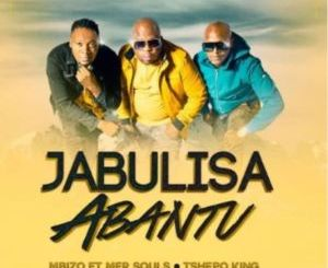 Mbizo Jabulisa Abantu Mp3 Fakaza Download