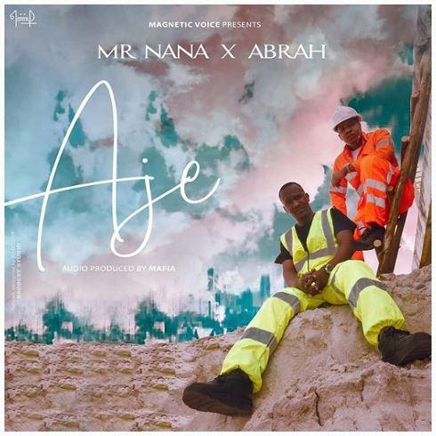 Mr Nana AJE Mp3 Download Fakaza