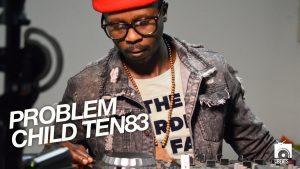Problem Child Ten83 Circle Dance Mp3 Fakaza Download