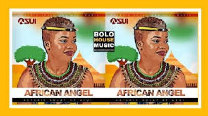 Asterix Sojat – African Angel ft Azui mp3 download