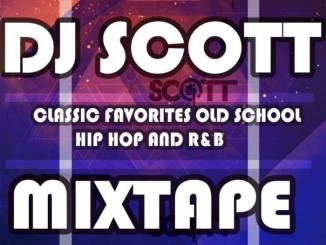 DJ Scott Classic Favorites Old School, Hip Hop and R&B Mp3 Fakaza Download