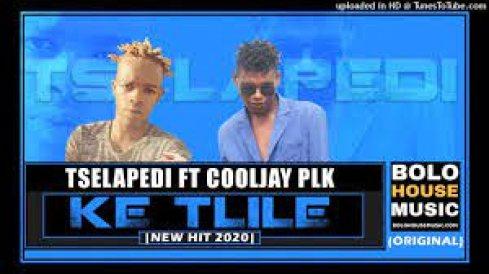 Ke Tlile – Tselapedi feat Cooljay Plk mp3 download