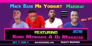 King Monada - A Di Makatxe mp3 download